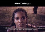 AfroCariocas - A documentary about perceptions of blackness in the city of Rio de Janeiro