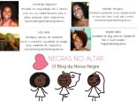 "Annanda Baptista, Michelle Veríssimo, Laís Braz and Rebeca Brito: Creators and writers for the ""Negras no Altar"" blog"