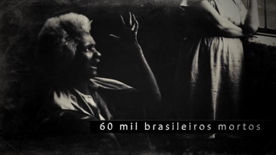 The Brazilian Holocaust: 60 thousand dead Brazilians
