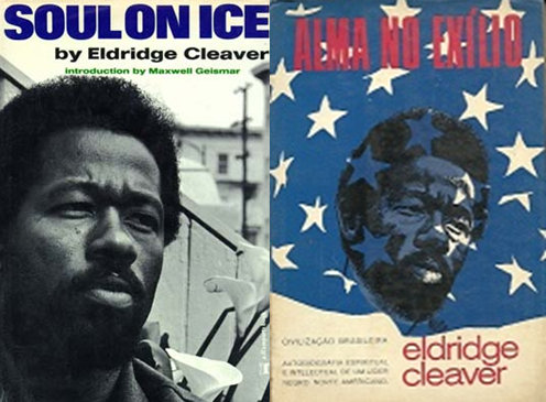 "Eldridge Cleaver's classic book ""Soul on Ice"", translated as ""Alma no Exílio"" in Portuguese"