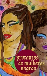 """Pretexts of Black Women"" anthology brings together works of 22 contemporary writers"