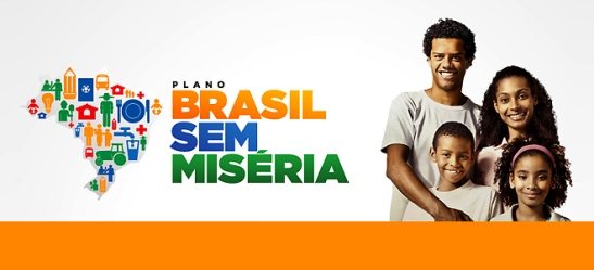 Programa Brasil Sem Miséria (Brazil Without Misery Program) ad
