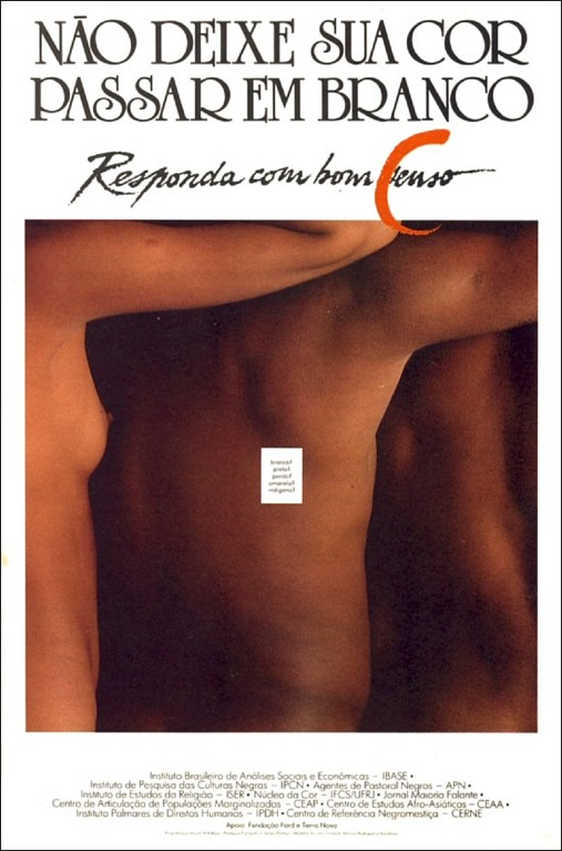 "Movimento Negro flyer for the 1991 census: ""Don't let your color pass into white: Respond with good sense/census"""