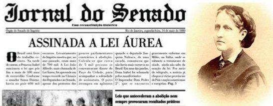 Złote prawo podpisane przez księżniczkę Isabel 13 maja 1888 r. Zakończyło niewolnictwo w Brazylii