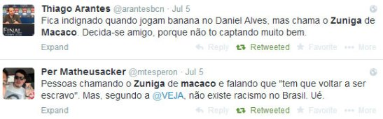"""Outraged when they threw a banana at Daniel Alves but call Zúñiga monkey. Make up your mind my friend, because you're not making much sense."" ""People calling Zúñiga a monkey and saying that ""he has to go back to being a slave."" But according to VEHA (magazine), racism doesn't exist in Brazil."""