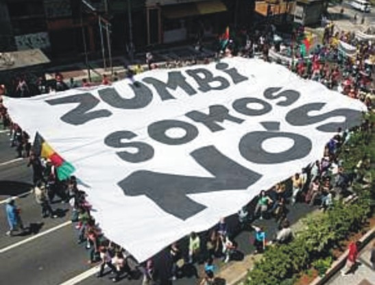 """Zumbi is us"": Countless cultural/historical/social organizations are named after Zumbi"