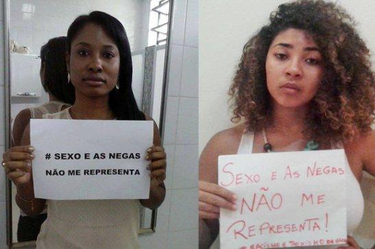 """""""Sexo e as negas doesn't represent me"""""""