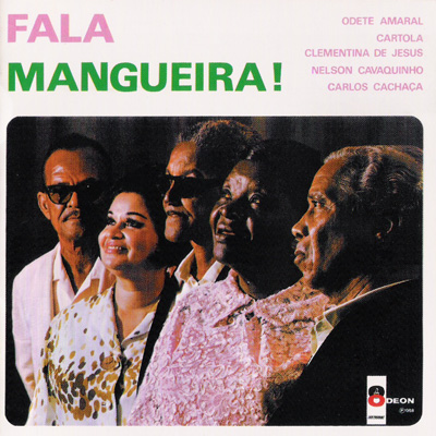 "Clementina de Jesus participated in the album ""Fala Mangueira"" with other Samba greats"