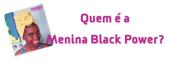 "Nathane: ""Who is the Menina Black Power (Afro Girl)?"""