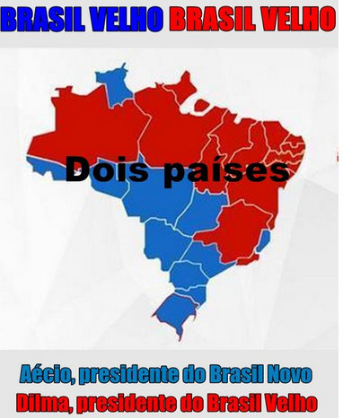 "Disgruntled voters see Brazil as being split into two countries: ""Old Brazil"", represented by the red states that Rousseff won and the ""New Brazil"", represented by the blue states that Neves won"