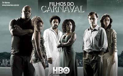 "HBO series ""Filhos do Carnaval"""