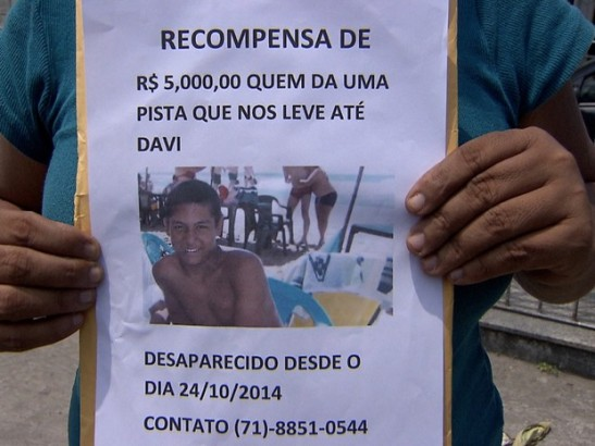 There is a R$5,000 reward for information leading to Davi's whereabouts