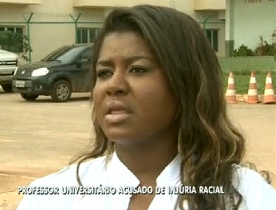 Claudenice Chagas was insulted in an incident  in the Federal District