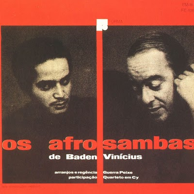 Vinicius de Moraes and guitarist Baden Powell - 'Afro-Sambas' LP