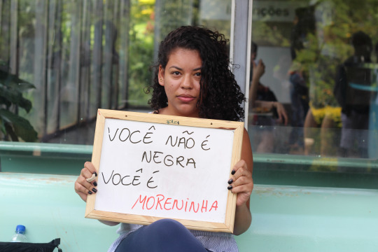 """You're not black, you're moreninha."""