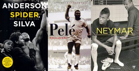 Books about martial arts champ Anderson Silva and futebolistas Pelé and Neymar
