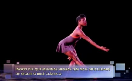 """""""Ingrid says that black girls have more difficulty in pursuing classical ballet"""""""