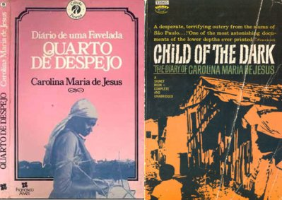 Carolina de Jesus's classic 'Quarto de Despejo' was released as 'Child of the Dark' in English