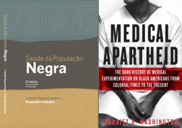 """Saúde da População Negra"" (Health of the Black Population) and ""Medical Apartheid"" examine current and historic relations between blacks and the medical industry in the Brazil and the United States"