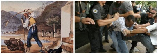 How Brazil treats its black people: At left, during slavery, at right, in modern times