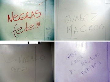 "Racist graffiti found in an UNESP bathroom: ""Blacks stink"", ""monkey Juarez"", ""stinking monkey"", ""UNESP is full of stinking monkeys"""