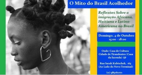 """The Myth of the Welcoming Brazil: Reflections on African, Haitian and Latin American immigration in Brazil"" held in São Paulo on October 4th."