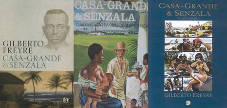 Casa Grande e Senzala (The Masters and the Slaves) by Gilberto Freyre