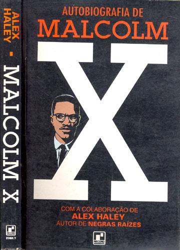 Malcolm X - Autobiografia de Malcolm X