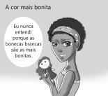 """""""I never understood why white dolls are more beautiful"""" - Image originally published in Canal da Imprensa"""