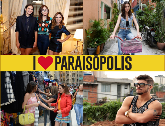 Globo TV novela 'I Love Paraisópolis'