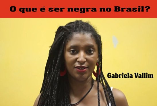 O QUE É SER NEGRA NO BRASIL-Q (4)
