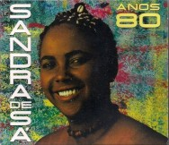 """Anos 80"" (the 80s): Recently released box set of singer Sandra de Sá's first four LPs."