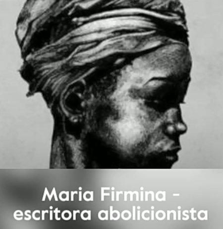 Maria Firmina - abolitionist writer