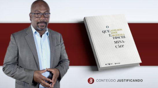 Entrevista - Adilson Moreira.O que é discriminação2